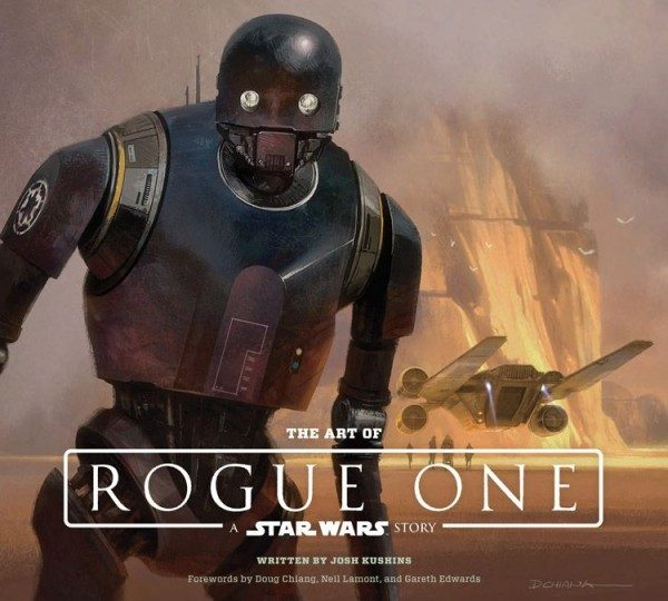 The Art of Rogue One (A Star Wars Story) Cover