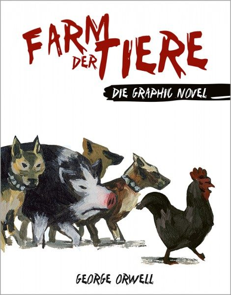Die Farm der Tiere - Die Graphic Novel Cover
