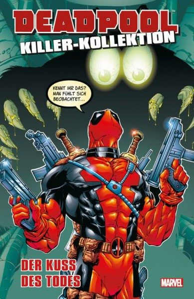 Deadpool Killer-Kollektion 5 - Der Kuss des Todes Hardcover