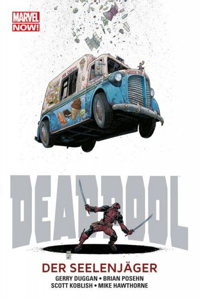 Marvel Now! - Deadpool 2