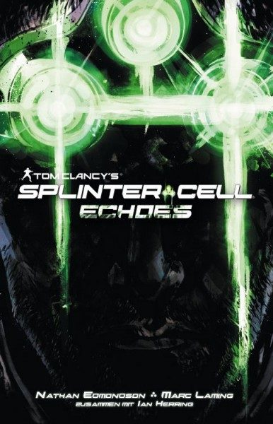 Tom Clancys Splinter Cell - Echoes