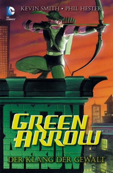 Green Arrow - Der Klang der Gewalt