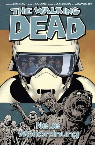 The Walking Dead 30: Neue Weltordnung Hardcover