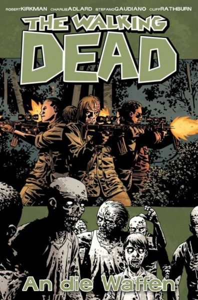 The Walking Dead 26: An die Waffen Cover