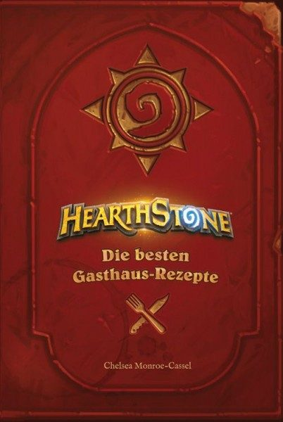 Hearthstone - Heroes of Warcraft - Kochbuch