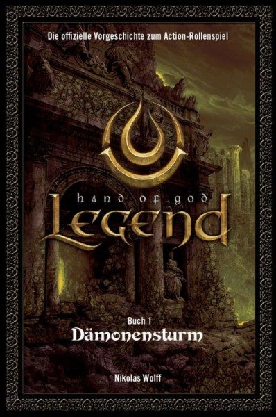Legend - Hand of God 1 - Dämonensturm