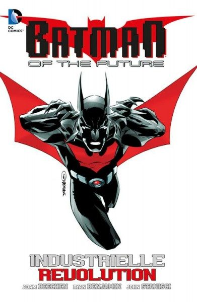 Batman of the Future 2 (2013) - Industrielle Revolution