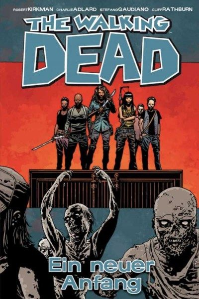 The Walking Dead 22: Ein neuer Anfang Cover