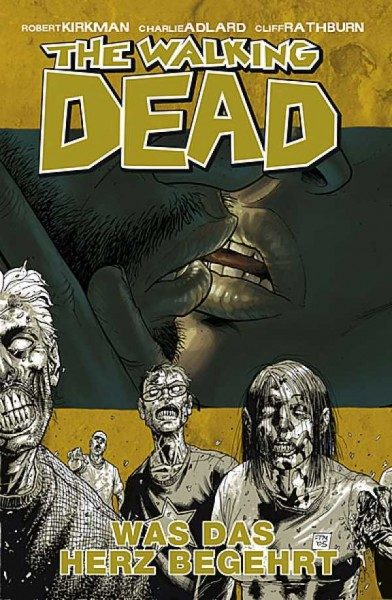 The Walking Dead 4: Was das Herz begehrt Hardcover