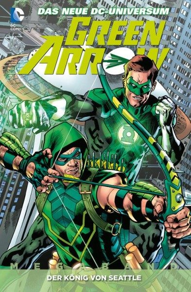 Green Arrow Megaband 3 - Der König von Seattle