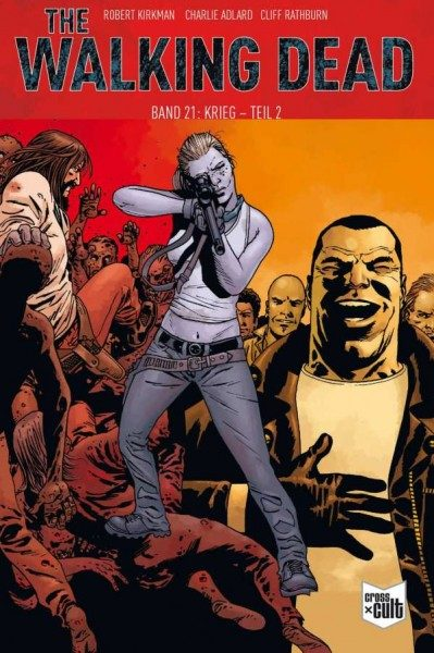 The Walking Dead 21: Krieg - Teil 2 Softcover