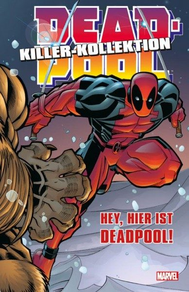 Deadpool Killer-Kollektion 2 - Hey, hier ist Deadpool! Hardcover
