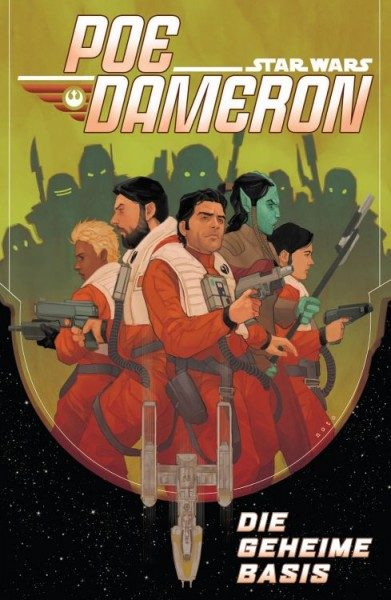 Star Wars Sonderband 102 - Poe Dameron 3 Die geheime Basis