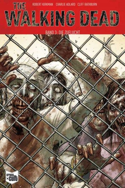 The Walking Dead 3: Die Zuflucht Softcover Cover