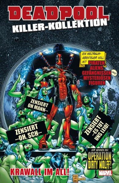 Deadpool Killer-Kollektion 10: Krawall im All Hardcover