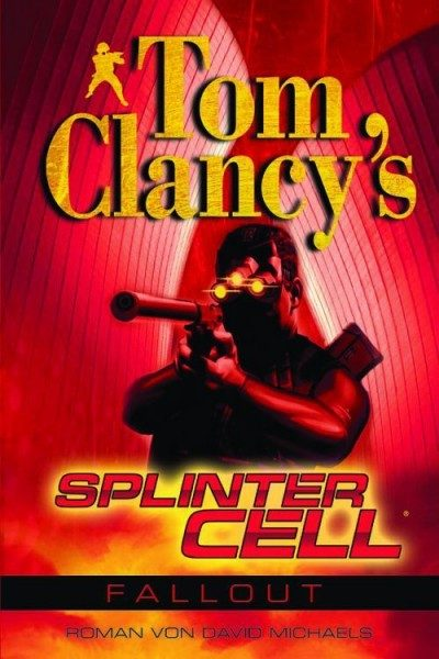 Tom Clancy's Splinter Cell - Fallout
