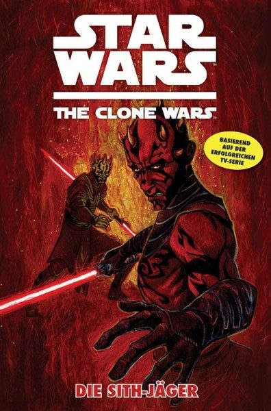 Star Wars - The Clone Wars 13 - Die Sith-Jäger