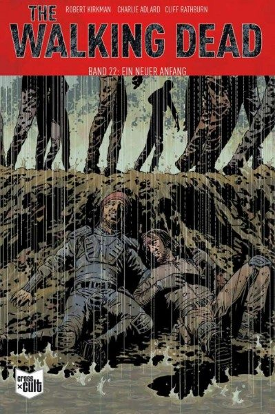 The Walking Dead 22 - Ein neuer Anfang Softcover