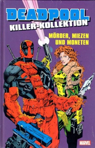 Deadpool Killer-Kollektion 1: Mörder, Miezen und Moneten Hardcover