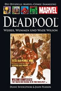 Hachette Marvel Collection 85 - Deadpool - Weiber, Wummen und Wade Wilson
