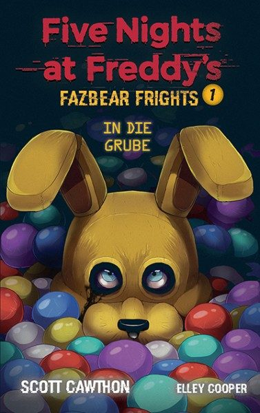 Five Nights at Freddy's - Fazbear Frights 1 - In die Grube Cover