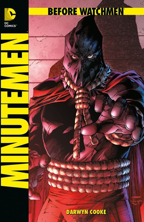 Before Watchmen - Minutemen Hardcover