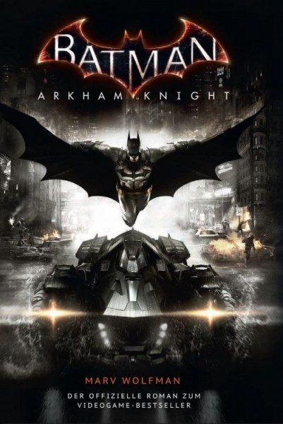Batman - Arkham Knight - Roman zum Game
