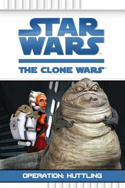 Star Wars - The Clone Wars - Operation - Huttling