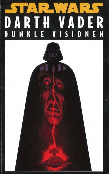 Star Wars Sonderband 117 - Darth Vader - Dunkle Visionen Hardcover