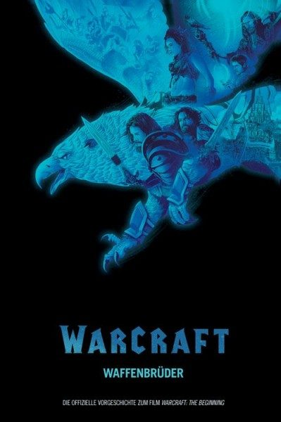 Warcraft - Waffenbrüder - Graphic Novel zum Film