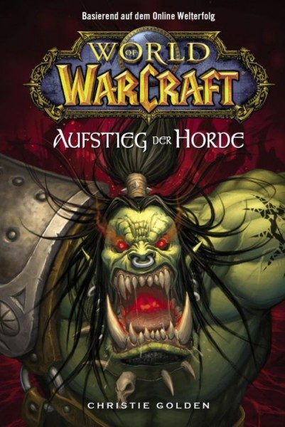 World of Warcraft 2 - Aufstieg der Horde