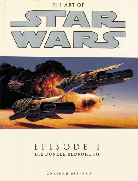 The Art of Star Wars - Episode I - Die dunkle Bedrohung