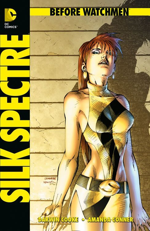Before Watchmen - Silk Spectre Hardcover