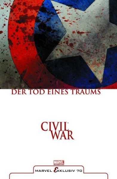 Marvel Exklusiv 70 - Civil War - Der Tod eines Traums