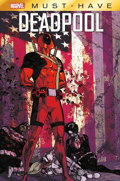 Marvel Must-Have - Deadpool - Weiber, Wummen und Wade Wilson Cover
