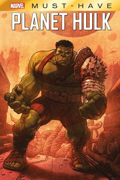 Marvel Must Have: Planet Hulk Cover