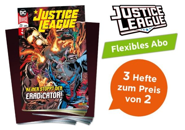 3 für 2 - Flexibles Abo - Justice League Heft